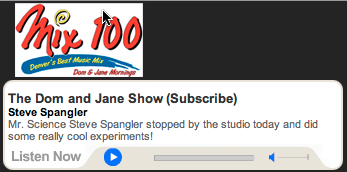 Steve Spangler Interview on Mix 100 with Dom and Jane - September 2010