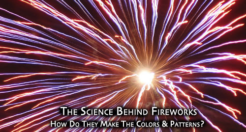 The Science Behind Fireworks - How do they create the brilliant colors and patterns? | Steve Spangler Science