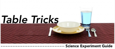 Table Tricks Activity Guide downloadable pdf $4.99 | Steve Spangler Science