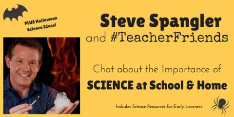 Steve Spangler on #TeacherFriends Twitter Chat