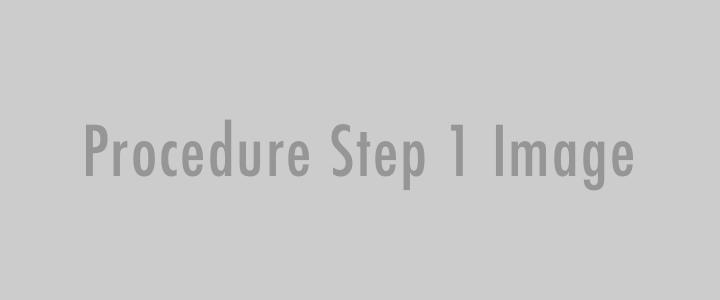 Procedure Step 1 Image Placeholder
