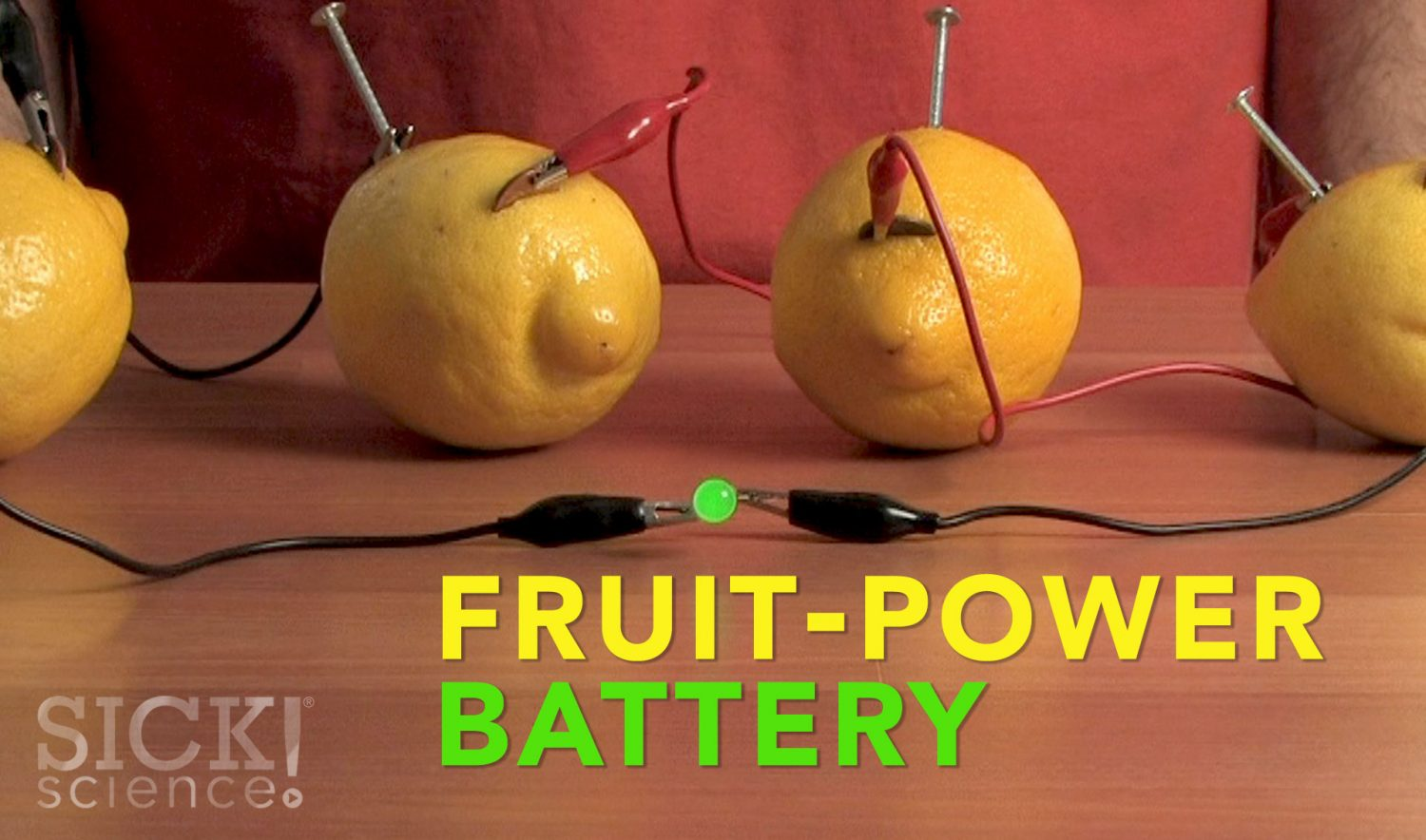 Fruit Power Battery Sick Science 080 Science