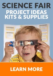 Learn More about Science Fair Project Ideas, Kits, and Supplies