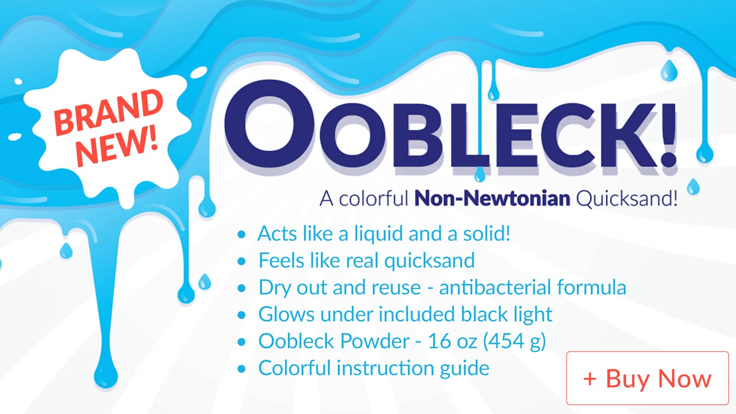 Brand New Oobleck