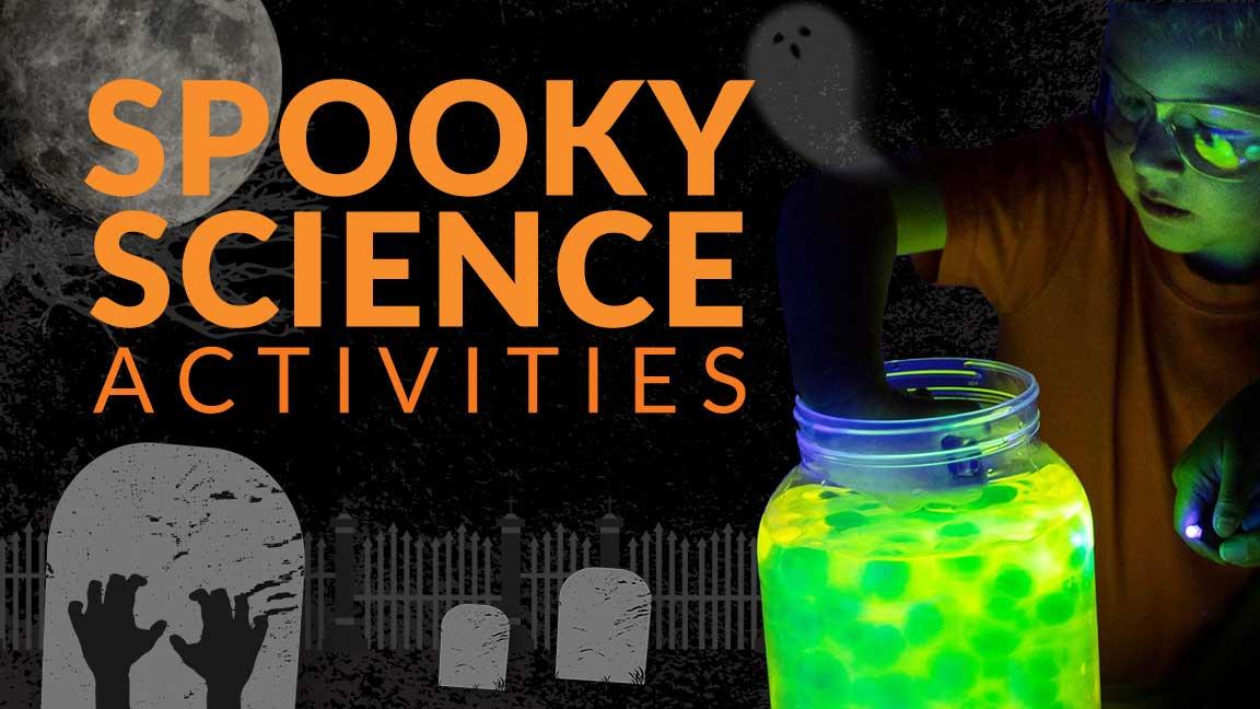 Halloween Spooky Science Activities
