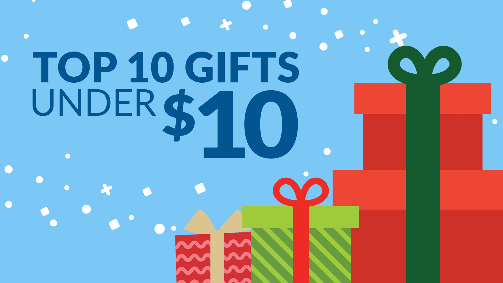 Top 10 Gifts Under $10
