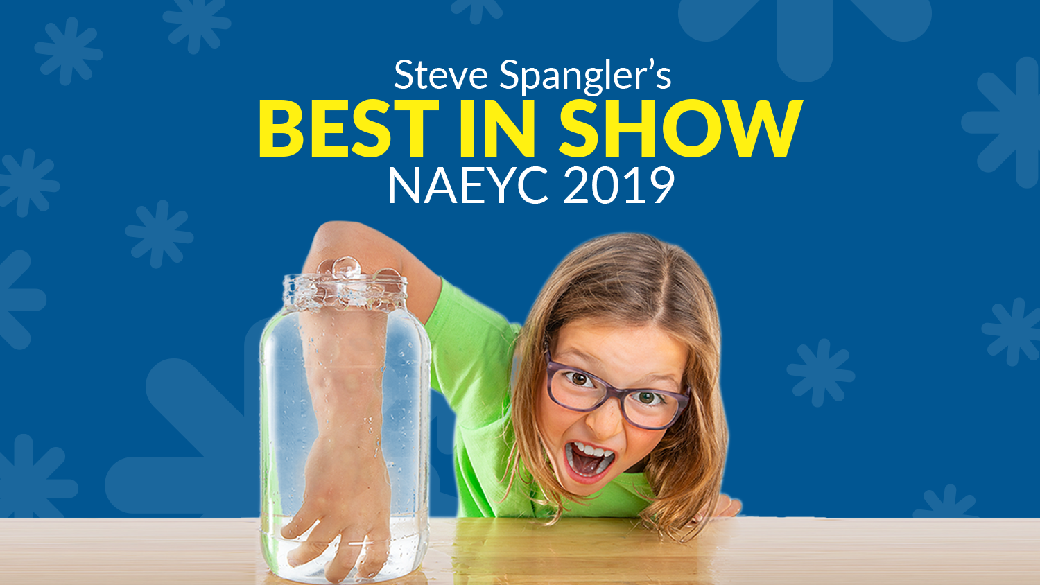 Best In Show - NAEYC 2019