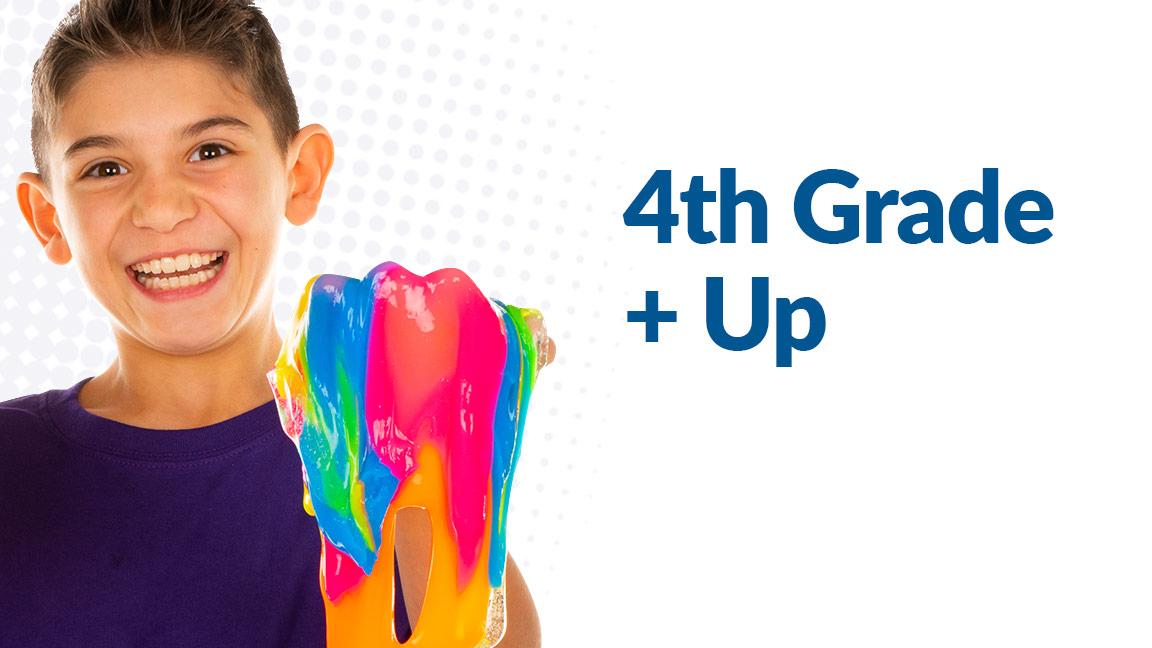 Grade 4 + Up
